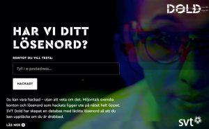 Kolla med SVT om ditt lösenord finns på nätet